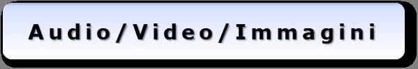 Pulsante Audio Video Immagini